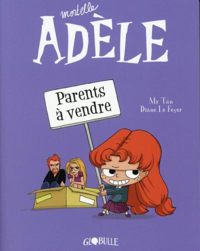Couverture mortelle Adèle tome 8 - on ne choisit pas sa famille !