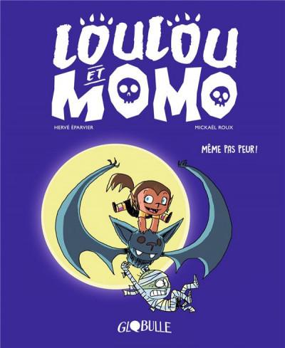 Couverture Loulou et Momo tome 1 - même pas peur !