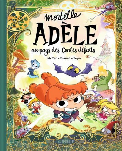 Couverture Mortelle Adèle - Au pays des contes défaits