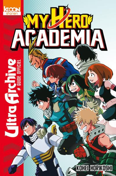 Couverture My hero academia - Ultra archive - Guide officiel