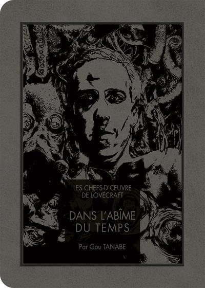 Couverture Les chefs d'oeuvre de Lovecraft tome 3 - Dans l'abîme du temps