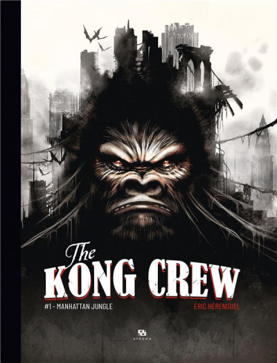 Couverture The kong crew tome 1