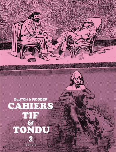 Couverture Les cahiers Tif et Tondu tome 2