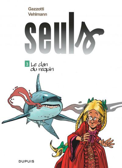 Couverture Seuls tome 3 - Le clan du requin (prix réduit)