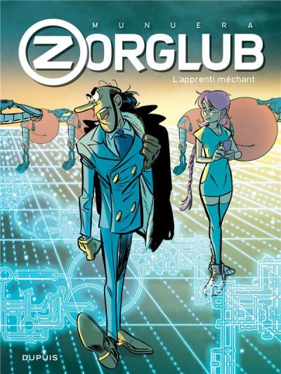 Couverture Zorglub - édition spéciale tome 2 - L'apprenti méchant