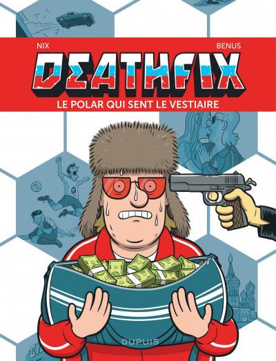 Couverture Deathfix -  Le polar qui sent le vestiaire