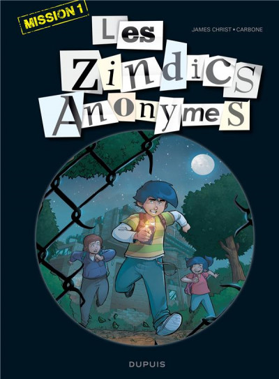 Couverture Les zindics anonymes tome 1