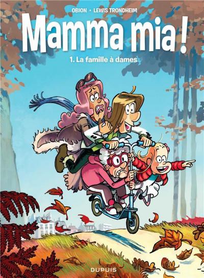 Couverture Mamma mia ! tome 1