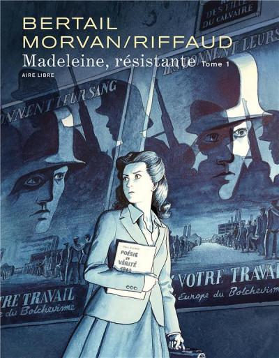 Couverture Madeleine, résistante tome 1