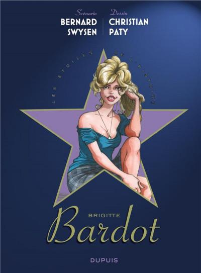 Couverture Les étoiles de l'histoire tome 3 - Brigitte Bardot