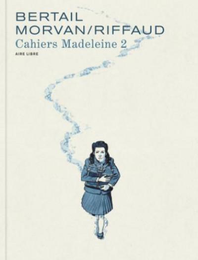 Couverture Madeleine, résistante - cahiers tome 2