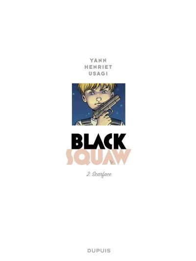 Page 1 Black squaw tome 2 + ex-libris offert
