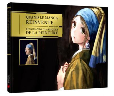 Couverture Quand le manga réinvente les grands classiques de la peinture