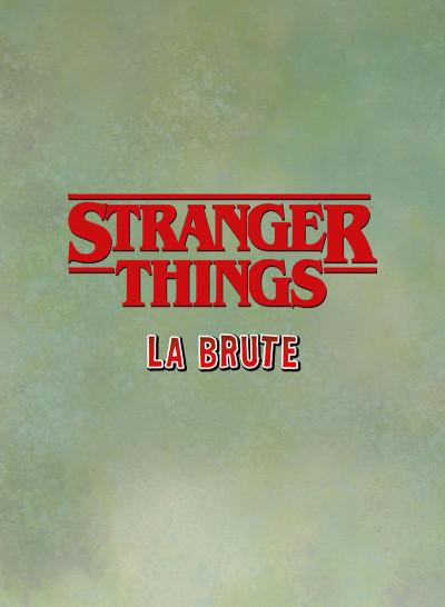Page 2 Stranger things - La brute