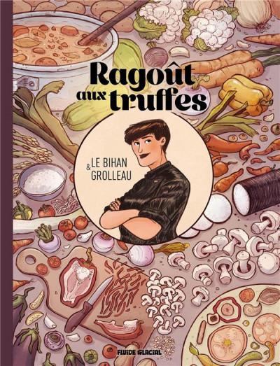 Couverture Ragoût aux truffes - Ragoût de légumes braisés