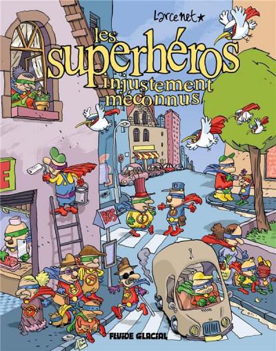 Couverture Les superhéros injustement méconnus (ned)