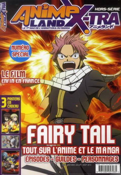 Couverture Animeland X-tra HORS-SERIE N.4 ; Fairy Tail, tout sur l'animé et le manga