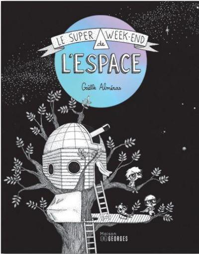 Couverture Le super week-end de l'espace