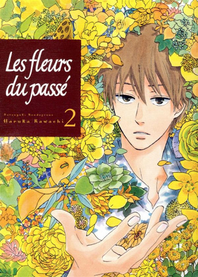 Couverture les fleurs du passé tome 2 - natsuyuki rendez-vous
