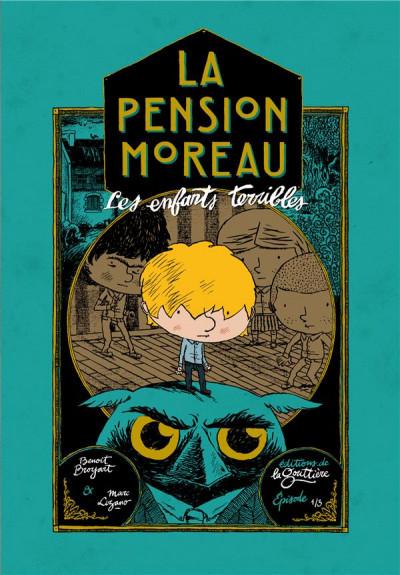 Couverture La pension Moreau tome 1