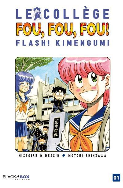 Couverture le collège fou fou fou - flash! kimengumi tome 1