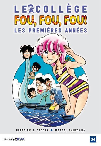 Couverture Le collège Fou Fou Fou - Les premières années tome 4