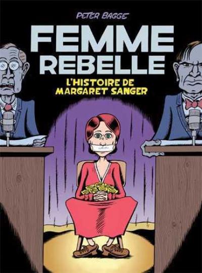 Couverture Femme rebelle - L'histoire de Margaret Sanger