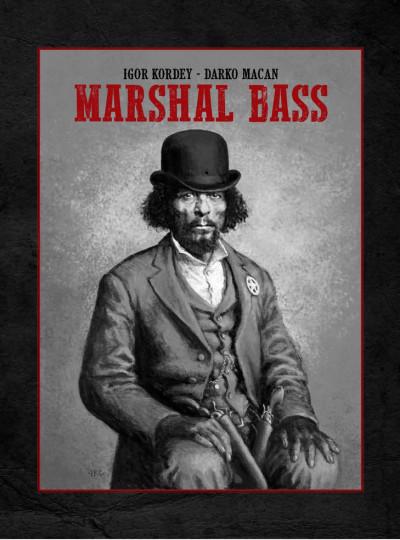 Couverture Marshal Bass - intégrale noir & blanc