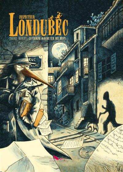 image de inspecteur Londubec - la cigogne marche sur des oeufs
