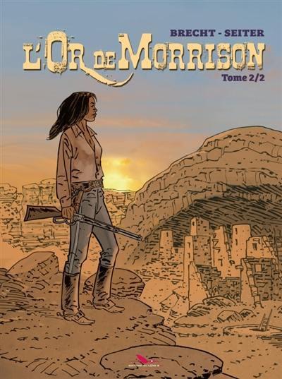 Couverture L'or de Morrison tome 2