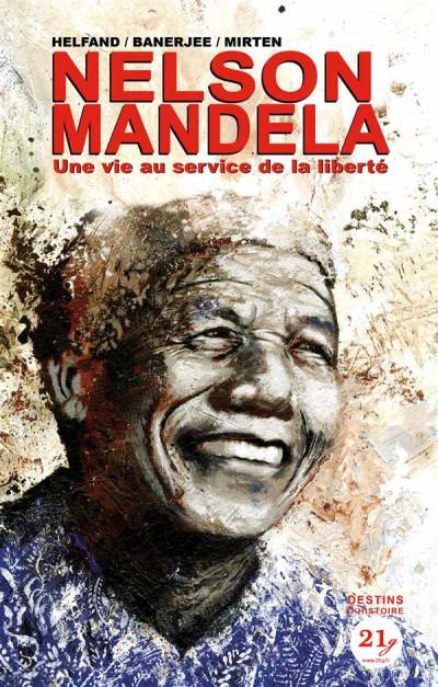 Couverture Nelson Mandela - une vie au service de la liberté