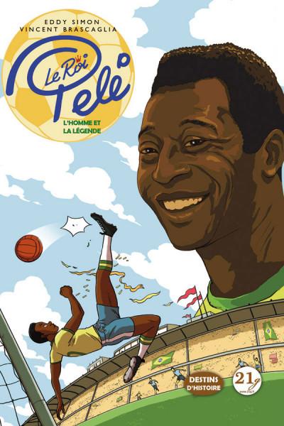 Couverture Le roi Pelé - L'homme et la légende