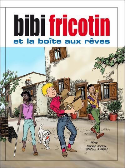 Couverture Bibi Fricotin et la boîte aux rêves