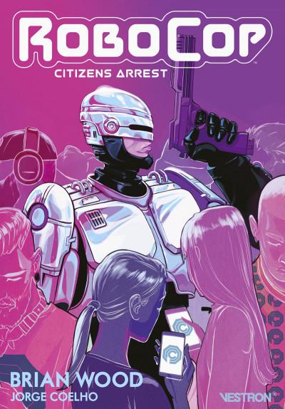 Couverture Robocop citizens arrest