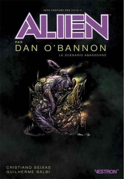 Couverture Alien, le scénario abandonné