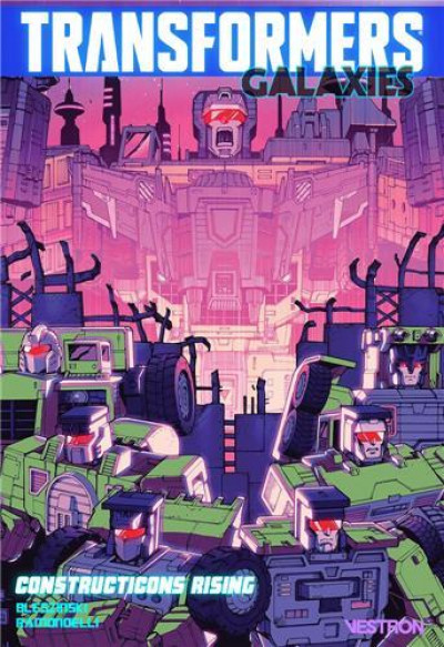 Couverture Transformers - galaxies tome 1