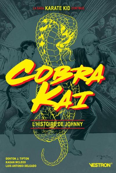 Couverture Cobra kai - L'histoire de Johnny