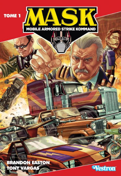 Couverture MASK - Mobile armored strike kommand tome 1