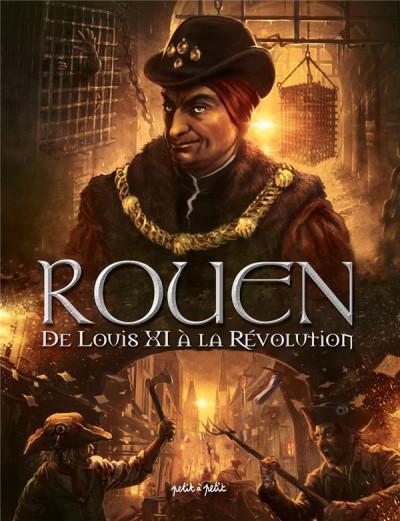 Couverture Rouen tome 3 - De Louis XI à la révolution