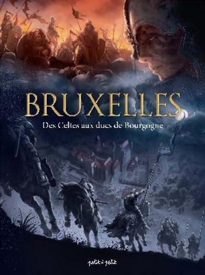 Couverture Bruxelles en BD tome 1 - Des celtes aux ducs de Bourgogne