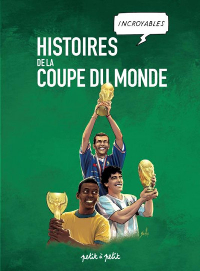 Couverture Histoires incroyables de la Coupe du Monde en BD