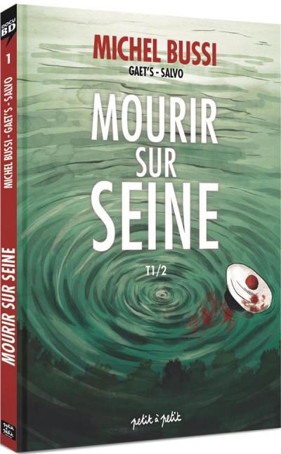 Couverture mourir sur Seine tome 1