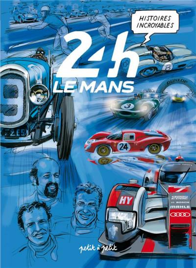 Couverture Histoires incroyables des 24h du Mans