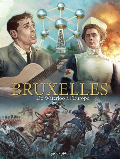 Couverture Bruxelles T.3 - de Waterloo à l'Europe