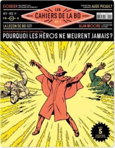 Couverture Les cahiers de la BD tome 1 - pourquoi les héros ne meurent jamais ?
