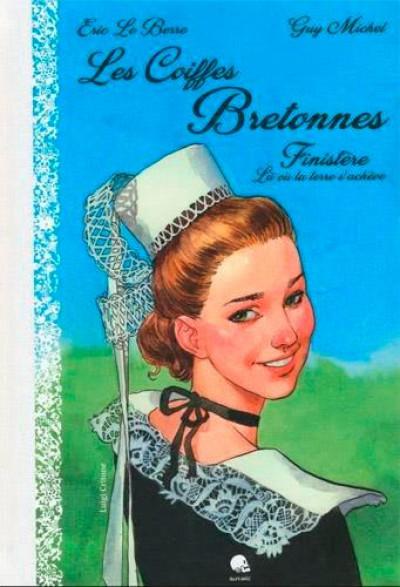 Couverture Coiffes bretonnes tome 1