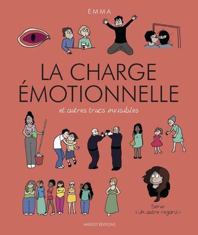 Couverture Un autre regard tome 3 - La charge émotionnelle et autres trucs invisibles