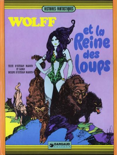 image de Wolff et la Reine des loups tome 1 - Wolff et la reine des loups (édition 1973)