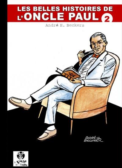 Couverture Les Belles Histoires de l'Oncle Paul tome 2 (éd. 2009)