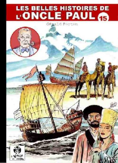 Couverture Les Belles Histoires de l'Oncle Paul tome 15 (éd. 2011)